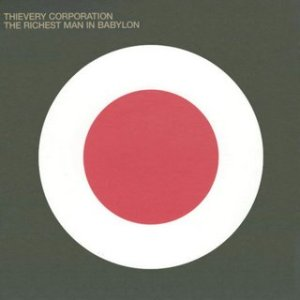 thievery_corporation_the_richest_man_of_babylon