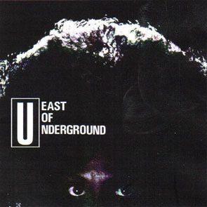 East_Of_Underground_b
